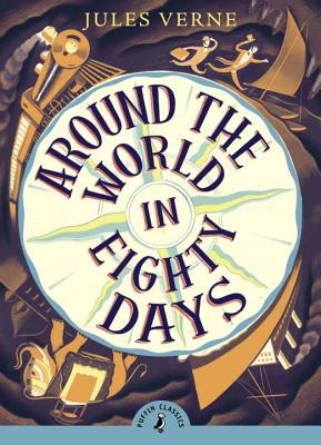 Around the World in Eighty Days (Puffin Classics) Cover Image
