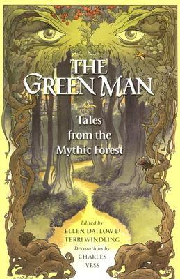 The Green Man: Tales from the Mythic Forest Cover Image