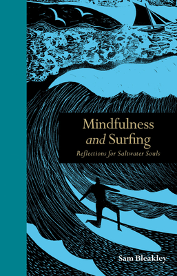 Mindfulness and Surfing: Reflections for Saltwater Souls Cover Image