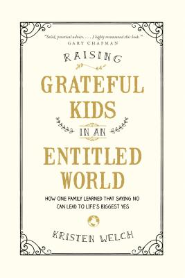 Raising Grateful Kids in an Entitled World Cover Image