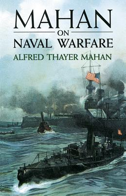 Mahan on Naval Warfare (Dover Maritime) Cover Image