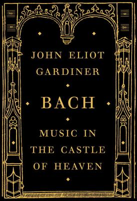 Bach: Music in the Castle of Heaven Cover Image