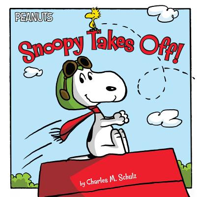 Cover for Snoopy Takes Off! (Peanuts)