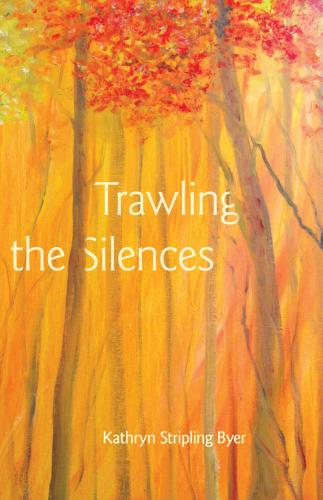 Cover for Trawling the Silences