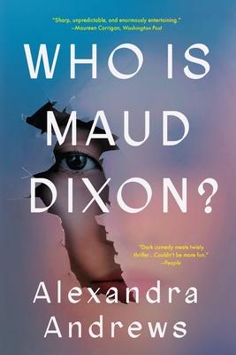 Who is Maud Dixon?: A Novel Cover Image