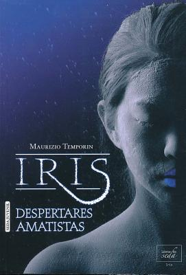 Iris, Despertares Amatistas Cover Image
