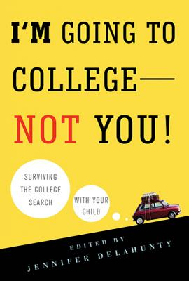 I'm Going to College--Not You! Cover