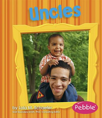 Uncles: Revised Edition (Pebble Books: Families) Cover Image