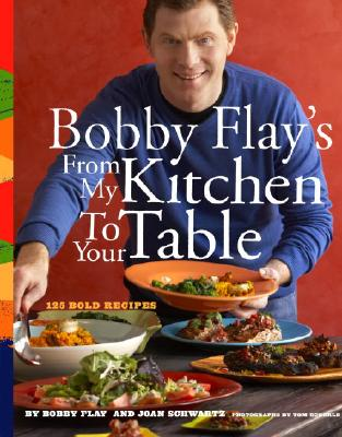 Bobby Flay's from My Kitchen to Your Table Cover