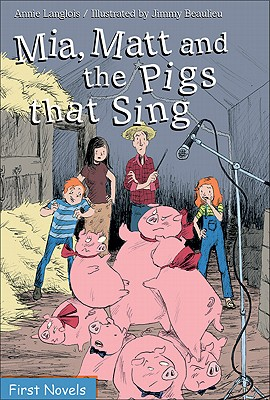 Mia, Matt and the Pigs That Sing Cover Image