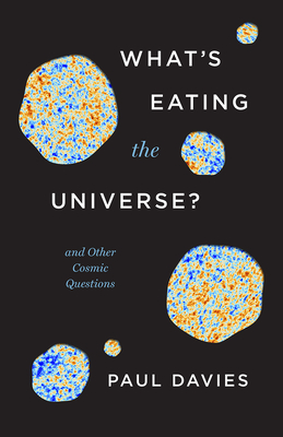 Cover for What's Eating the Universe?