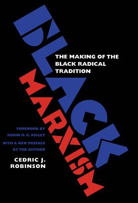 Black Marxism: The Making of the Black Radical Tradition Cover Image