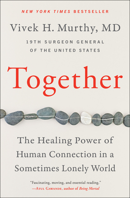 Together: The Healing Power of Human Connection in a Sometimes Lonely World Cover Image