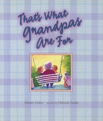 That's What Grandpas Are For Cover Image