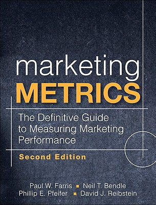 Marketing Metrics: The Definitive Guide to Measuring Marketing Performance Cover Image