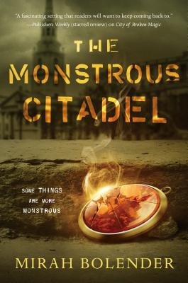 The Monstrous Citadel (Chronicles of Amicae #2) Cover Image