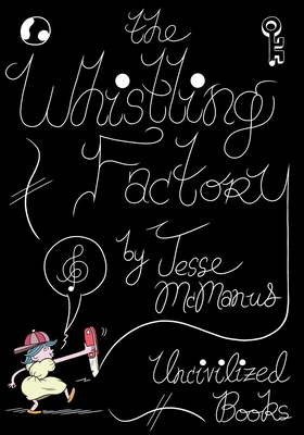 Cover for The Whistling Factory