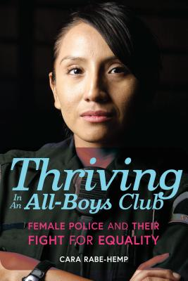 Thriving in an All-Boys Club: Female Police and Their Fight for Equality Cover Image