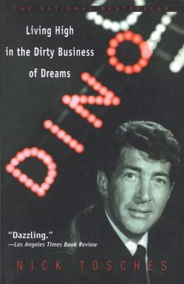 Dino: Living High in the Dirty Business of Dreams Cover Image