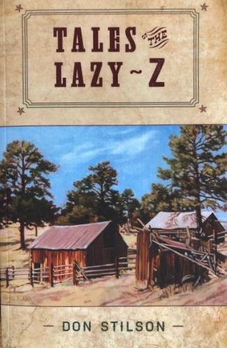 Tales of the Lazy Z  Cover Image