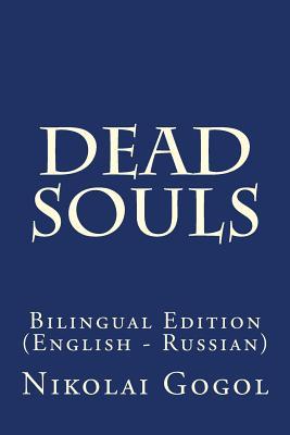 Dead Souls: Bilingual Edition (English - Russian) Cover Image