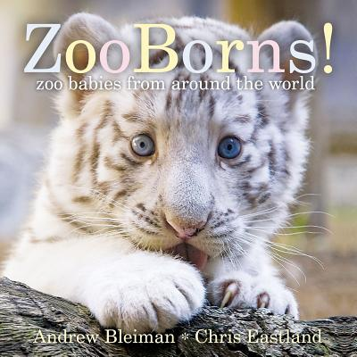 ZooBorns!: Zoo Babies from Around the World Cover Image