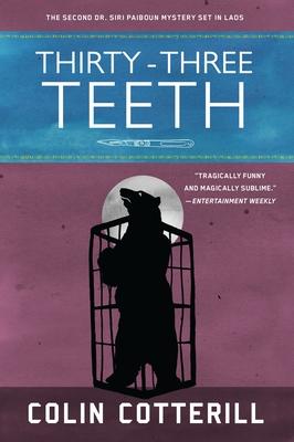 Thirty-Three Teeth (A Dr. Siri Paiboun Mystery #2) Cover Image