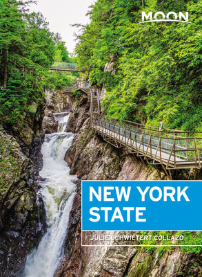 Moon New York State: Getaway Ideas, Road Trips, Local Spots (Travel Guide) Cover Image