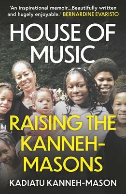 House of Music: Raising the Kanneh-Masons cover
