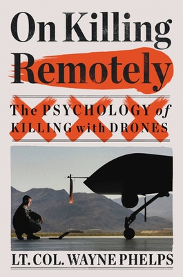 On Killing Remotely: The Psychology of Killing with Drones Cover Image
