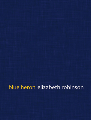 Blue Heron (Mountain West Poetry Series) Cover Image