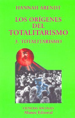 Origenes del Totalitarismo 3 = Origins of Totalitarianism Cover Image