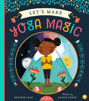 Let's Make Yoga Magic Cover Image