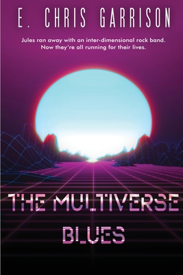 The Multiverse Blues Cover Image