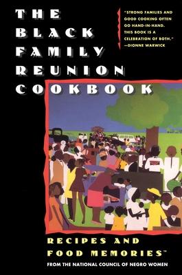 The Black Family Reunion Cookbook: Black Family Reunion Cookbook Cover Image