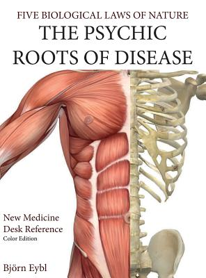 The Psychic Roots of Disease: New Medicine (Color Edition) Hardcover English Cover Image