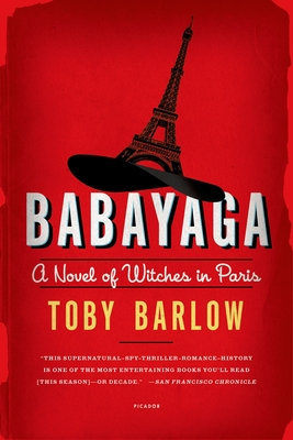 Babayaga: A Novel of Witches in Paris Cover Image