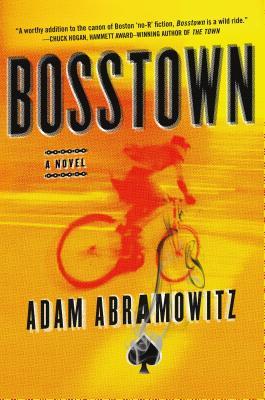 Bosstown: A Novel (A Bosstown Novel #1) Cover Image