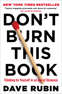 Don't Burn This Book: Thinking for Yourself in an Age of Unreason Cover Image