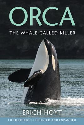 Orca: The Whale Called Killer Cover Image