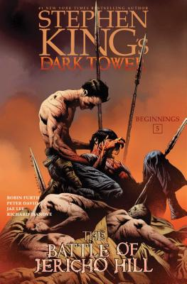 The Battle of Jericho Hill (Stephen King's The Dark Tower: Beginnings #5) Cover Image