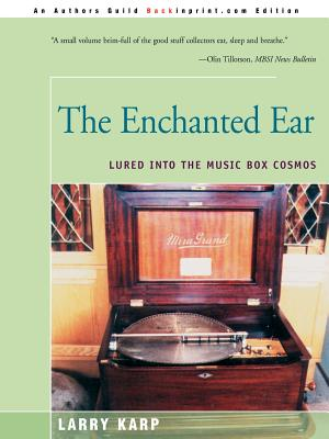 The Enchanted Ear: Or Lured Into the Music Box Cosmos Cover Image
