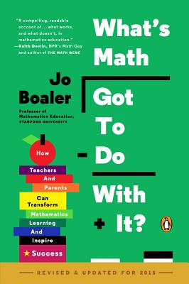 Cover for What's Math Got to Do with It?
