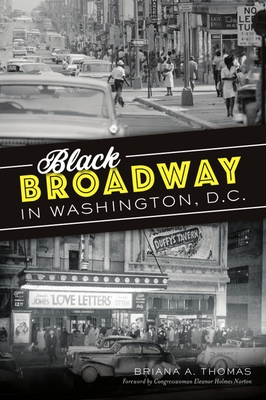 Black Broadway in Washington, DC (American Heritage) Cover Image