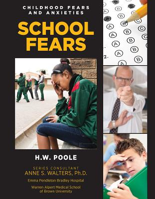 School Fears (Childhood Fears and Anxieties #11) Cover Image