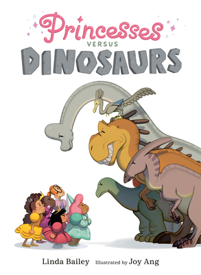 Princesses Versus Dinosaurs Cover Image