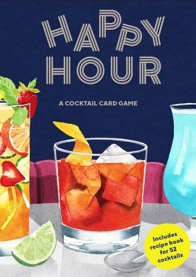 Happy Hour: A Cocktail Card Game (A Drinking Game Gift; Adult Spin