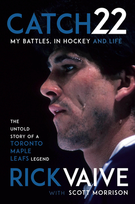 Catch 22: My Battles, in Hockey and Life Cover Image