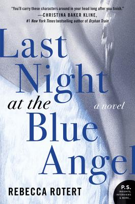 Last Night at the Blue Angel: A Novel Cover Image