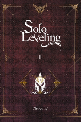 Solo Leveling, Vol. 2 (light novel) (Solo Leveling (novel) #2) Cover Image